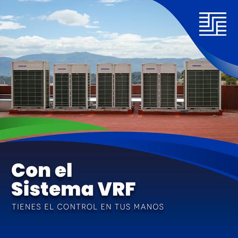 Con el sistema VRF tienes el control en tus manos
