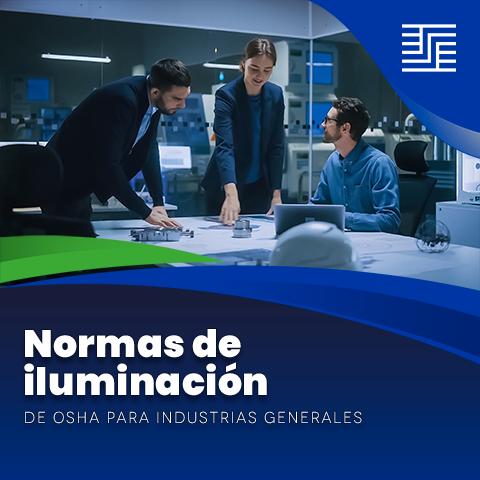 Normas de iluminación de OSHA para industrias generales